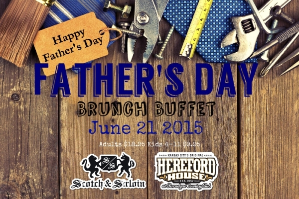 Who needs another tie? Treat Dad to Brunch Buffet at the Hereford House and show him that he is your number one!